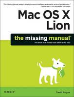 Mac OS X Lion: The Missing Manual