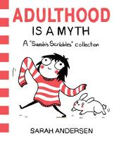 Adulthood is a Myth: A Sarah's...
