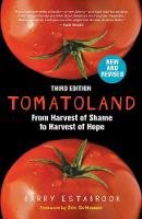 Tomatoland, Third Edition: From...