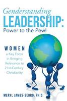 Genderstanding Leadership: Women a ...