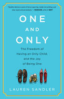 One and Only: The Freedom of Having ...