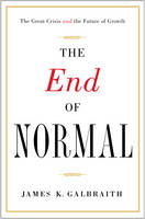 End of Normal: The Great Crisis and...