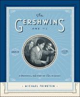 The Gershwins and Me: A Personal...