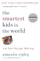 The Smartest Kids in the World: And...