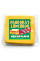 Pandora's Lunchbox: How Processed ...