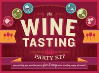 The Wine Tasting Party Kit: ...