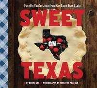 Sweet on Texas: Lovable Confections