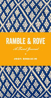 Ramble and Rove: A Travel Journal