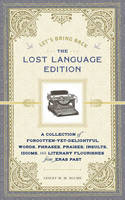 Let's Bring Back: The Lost Language...