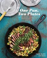 One Pan, Two Plates: 70 Complete...