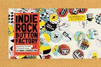The Indie Rock Button Factory:...