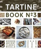 Tartine: Ancient Modern Classic ...