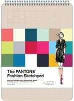 The Pantone Fashion Sketchpad: 420...