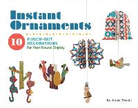 Instant Ornaments: 10 Punch-Out...