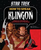 How to Speak Klingon: Essential...