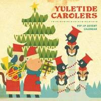 Yuletide Carolers: Pop-Up Advent...