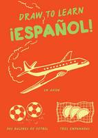 Draw to Learn: Espanol!