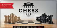 Paper Chess Set: Punch Out the Pieces...