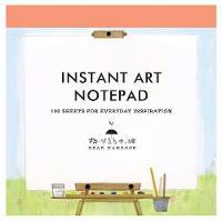 Instant Art Notepad: 100 Sheets for...