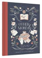 Other-Wordly: Words Both Strange and...