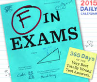 F in Exams 2015 Daily Calendar: 365...