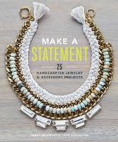Make a Statement: 25 Handcrafted...
