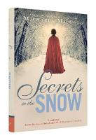 Secrets in the Snow: A Novel of...