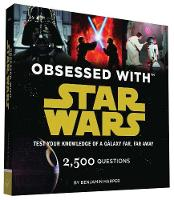 Obsessed with Star Wars: Test Your...