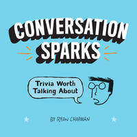 Conversation Sparks: Trivia Worth...