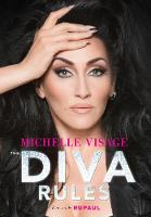 The Diva Rules: Ditch the Drama, Find...