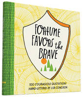 Fortune Favors the Brave: 100...