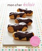 Mon Cher Eclair: And Other Beautiful...