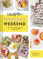 A Beautiful Mess Weekday Weekend: How...