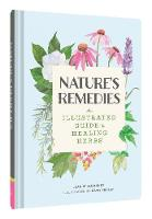 The Nature's Remedies: An Illustrated...