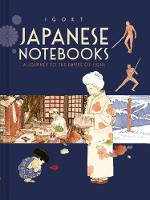 Japanese Notebooks: A Journey to the...