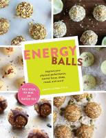 Energy Balls: Improve Your Physical...