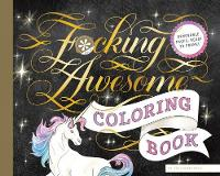 Fucking Awesome Coloring Book