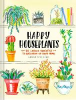 Happy Houseplants: 30 Lovely ...