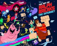 The Art of Ralph Breaks the Internet:...