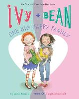 Ivy and Bean One Big Happy Family...