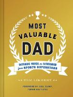 Most Valuable Dad: Inspiring Words on...