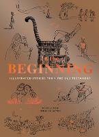 In the Beginning: Illustrated Stories...