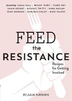 Feed the Resistance: Recipes + Ideas...