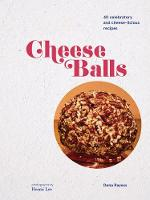 Cheese Balls: More Than 30 ...