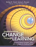 Implementing Change Through Learning:...