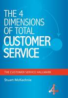 The 4 Dimensions of Total Customer...