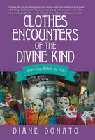 Clothes Encounters of the Divine ...