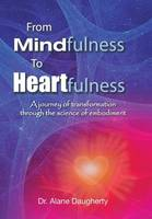 From Mindfulness to Heartfulness: A...