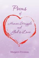 Poems of Human Struggle and God's Love