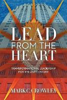 Lead From The Heart: Transformational...